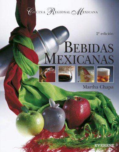Bebidas Mexicanas: La Ruta del Espíritu (Cocina Regional Mexicana) (Spanish Edition)