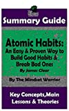 img - for SUMMARY: Atomic Habits: An Easy & Proven Way to Build Good Habits & Break Bad Ones: By James Clear | The MW Summary Guide book / textbook / text book