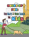Hours of Fun: Mazes and Word Search For Kids