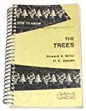 How to Know the Trees, Howard A. Miller and H. E. Jaques, 0697048780