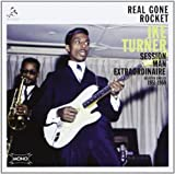 Real Gone Rocket: Session Man Extraordinaire by Ike Turner (2012-02-27)