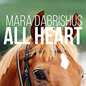 All Heart: Stay the Distance, Book 2 | Mara Dabrishus