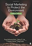 img - for Social Marketing to Protect the Environment: What Works book / textbook / text book