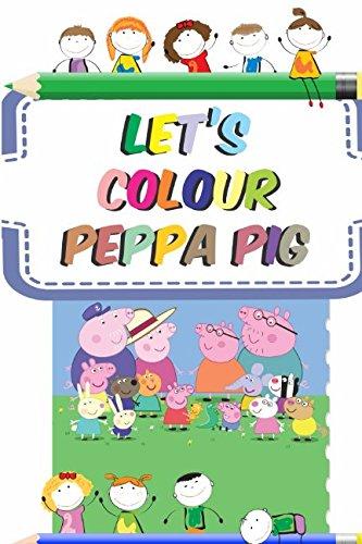 (Let's colour Peppa Pig)