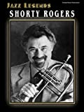 Jazz Legends: Shorty Rogers, Shorty Rogers, 0757902235