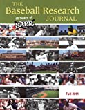 Baseball Research Journal (BRJ), Volume 40 #2, Society for American Baseball Research Staff, 1933599219