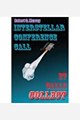 { [ INSTERSTELLAR CONFERENCE CALL: ET CALLS COLLECT ] } Murray, MR Robert C ( AUTHOR ) Aug-26-2013 Paperback Paperback