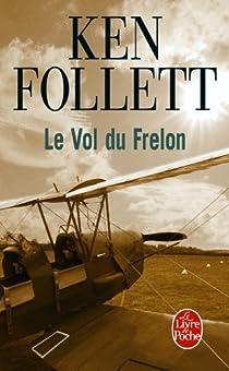 Le Vol du Frelon par Follett