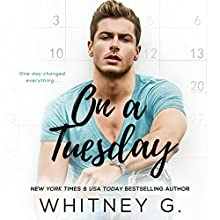 On a Tuesday Audiobook by Whitney G. Narrated by Erin Mallon, Joseph Discher