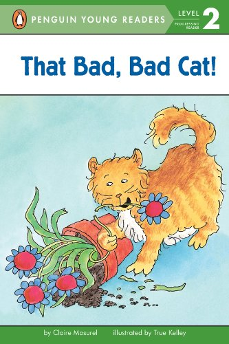 That Bad, Bad Cat! (Penguin Young Readers, Level 2)