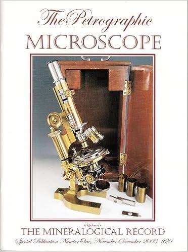 The Petrographic Microscope Evolution Of A Mineralogical Research Instrument Daniel E Kile Amazon Books