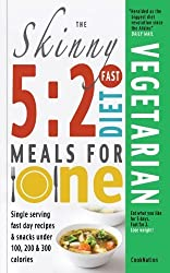 The Skinny 5:2 Fast Diet Vegetarian Meals For One: Single Serving Fast Day Recipes & Snacks Under 100, 200 & 300 Calories by CookNation (2013) Paperback