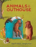 Animals in the Outhouse, Anja Frohlich, 1616086599