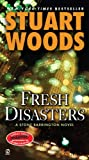 Fresh Disasters, Stuart Woods, 0451221656