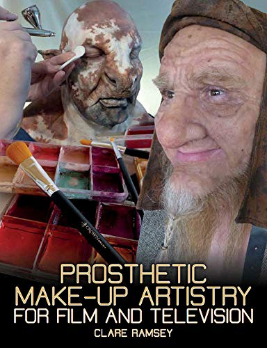 Prosthetic Make-Up Artistry for Film and Television -