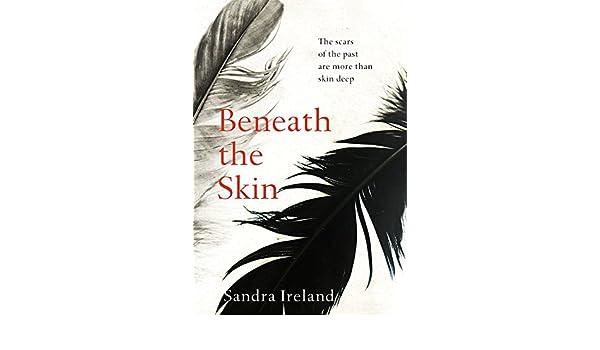Amazon Beneath The Skin Ebook Sandra Ireland Kindle Store