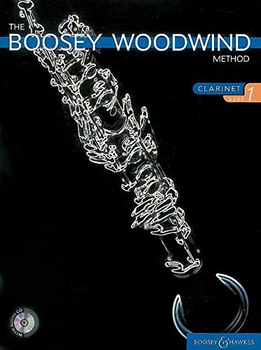 - The Boosey Woodwind Method: Clarinet - Book 1 (Boosey Woodwind and Brass) (Bk. 1)