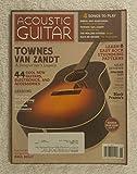 Townes Van Zandt - A Songwriter's Legacy - Acoustic Guitar Magazine - June 2013 - Black Prairie's John Neufeld, Collings CJ35