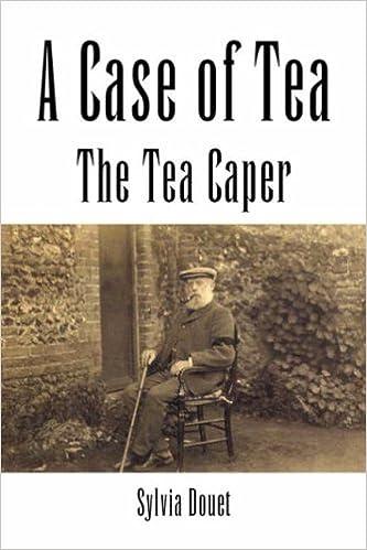 A Case of Tea: The Tea Caper