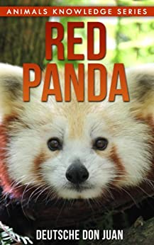 Red Panda: Beautiful Pictures & Interesting Facts Children Book ...