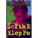 Scythe Tleppo: My Survival of a Cult, Abandonment, Addiction and Homelessness