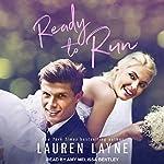 Ready to Run: I Do, I Don't, Book 1 | Lauren Layne