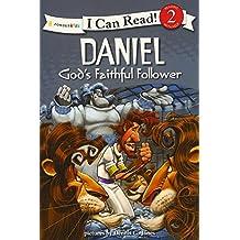 Daniel, God's Faithful Follower: Biblical Values