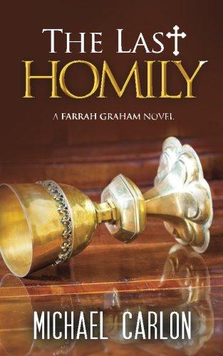 The Last Homily (A Farrah Graham Novel) (Volume 2)