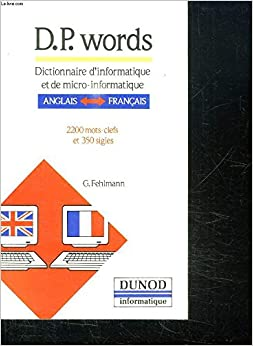 Bitorrent Descargar D.p. Words - Dictionnaire D'informatique A-f/f-a Leer PDF