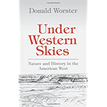Under Western Skies: Nature and History in the American West