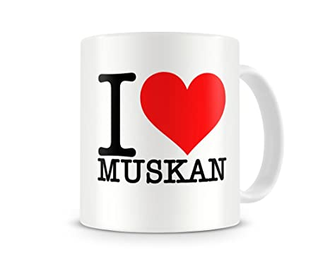 i love muskan mug name identity alias boyfriend girlfriend amazon