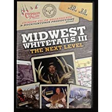 Midwest Whitetails III: The Next Level