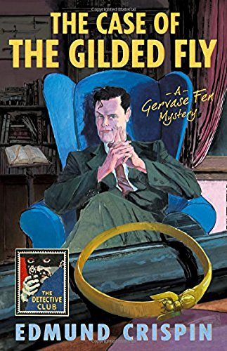 Download The Case of the Gilded Fly (The Detective Club) pdf