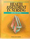 Health Assessment in Nursing, Morton, Patricia Gonce, 0803600100