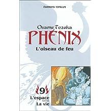 PHÉNIX L'OISEAU DE FEU T09 N.E.