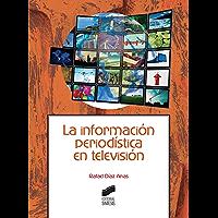 La información periodística en televisión (Ciencias de la