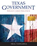 Texas Government Plus NEW MyPoliSciLab with Pearson EText -- Access Card Package, Neal Tannahill, 0205971466