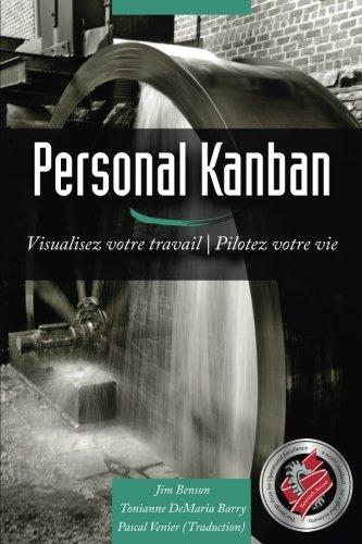 Personal Kanban: Visualisez votre travail | Pilotez votre vie (French Edition)