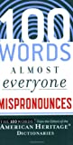 100 Words Almost Everyone Mispronounces, , 0547148119