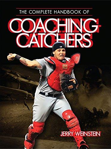 The Complete Handbook of Coaching Catchers