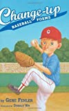 img - for Change-up: Baseball Poems by Gene Fehler (2009-02-16) book / textbook / text book