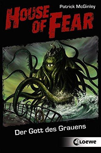 House of Fear 04. Der Gott des Grauens