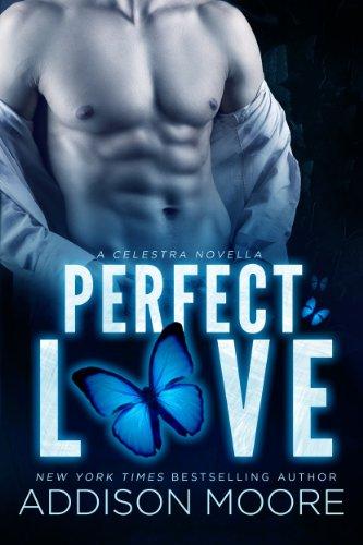 Perfect Love (A Companion Novel) (Celestra Series Book 11)
