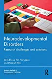 Neurodevelopmental Disorders : Research Challenges and Solutions, , 1848723296