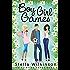 Boy Girl Games (The Flirting Games Series Book 7)