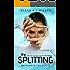 The Splitting (The Matsumoto Trilogy Book 2)
