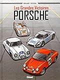Les Grandes victoires Porsche - Tome 01: 1952-1968