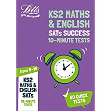 KS2 Maths and English SATs Age 9-10: 10-Minute Tests: 2019 tests (Letts KS2 Revision Success)
