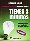 Tienes tres Minutos!/ You Have Three Minutes!