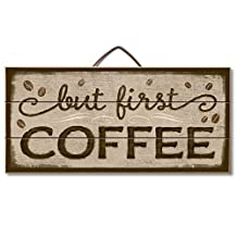 Kitchen Sign 'But First, Coffee' Table or Wall Decor